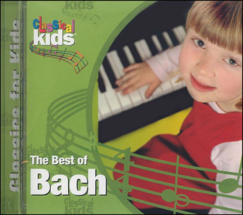 Best of Bach CD (Best of Classical Kids)