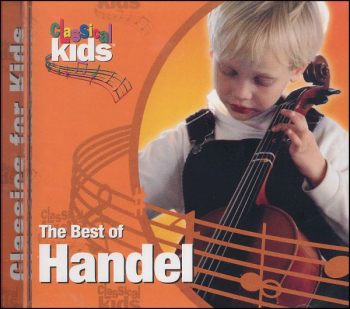 Best of Handel CD (Best of Classical Kids)