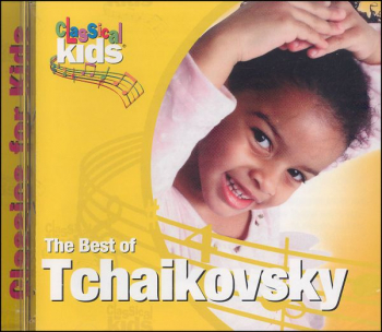 Best of Tchaikovsky CD (Best of Classical Kid