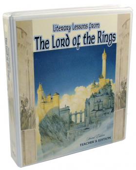 Literary Lessons From the Lord of the Rings Teacher's Edition (2nd Edition)