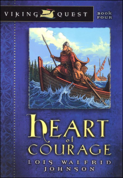 Heart of Courage (Viking Quest Bk. 4)