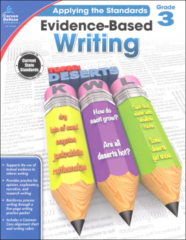 Applying the Standards: Evidence-Based Writing - Grade 3