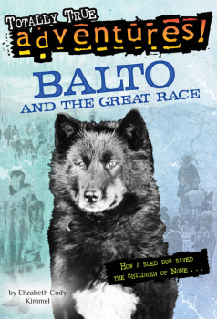 Balto and the Great Race (Stepping Stone Bk)