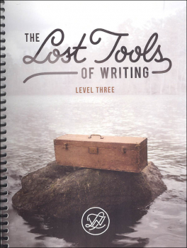 Lost Tools of Writing: Level Three Complete Set