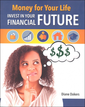 Money for Your Life: Invest in Your Financial Future (Financial Literacy for Life)