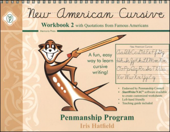 New American Cursive Penmanship Program Workbook 2 (Quotations from Famous Americans)