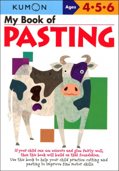 My Book of Pasting (Kumon Workbook)