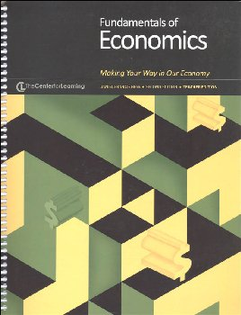Fundamentals of Economics: Making Your Way in our Economy Teacher Guide