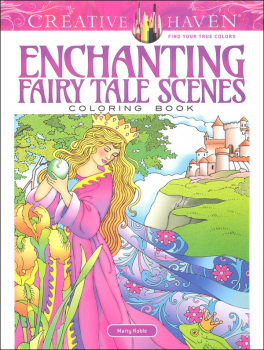 Enchanting Fairy Tale Scenes Coloring Book (Creative Haven)