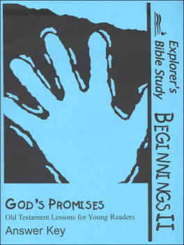 Beginnings II: God's Promises Answer Key