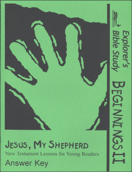 Beginnings II: Jesus, My Shepherd Answer Key