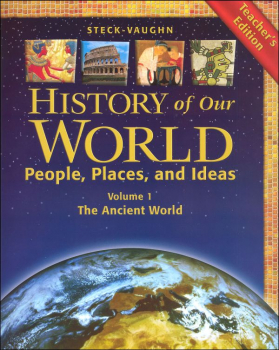 History of Our World Ancient World Teacher Edition