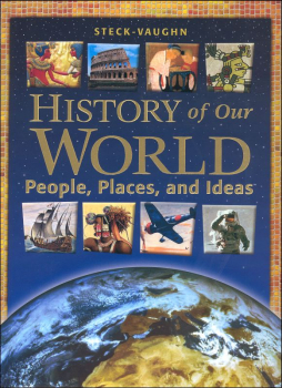 History of Our World People, Places, and Ideas