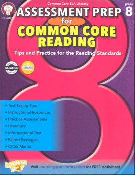 Assessment Prep for Common Core Reading: Grade 8