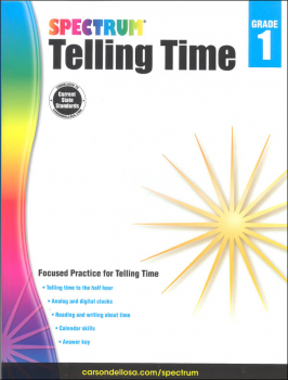 Spectrum Telling Time - Grade 1 (Spectrum Early Learning)