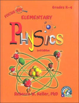 Focus On Elementary Physics Student Textbook - 3rd Edition (hardcover)