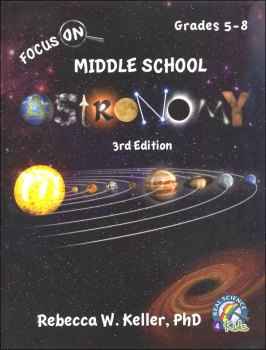 Focus On Middle School Astronomy Student Textbook - 3rd Edition (hardcover)