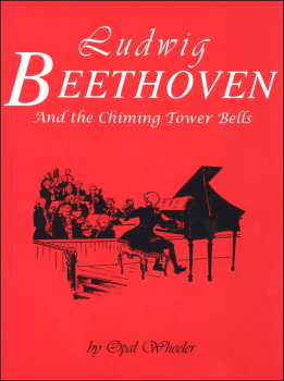 Ludwig Beethoven & the Chiming Tower Bells