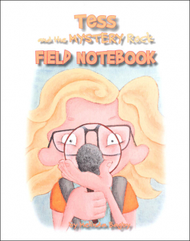Tess and the Mystery Rock Field Notebook