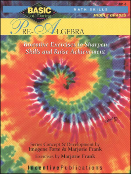 Basic, Not Boring: Pre-Algebra for Grades 6-8+