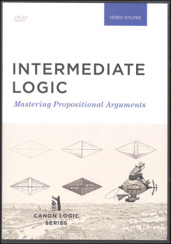 Intermediate Logic: Mastering Propositional Arguments DVD Set 3rd Ed.
