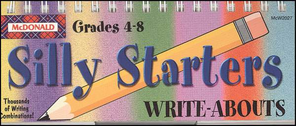Silly Starters Gr. 4-8 (Write-Abouts)