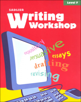 Writing Workshop Student Edition Grades 11-12 (Level F)