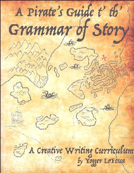 Pirate's Guide t' th' Grammar of Story