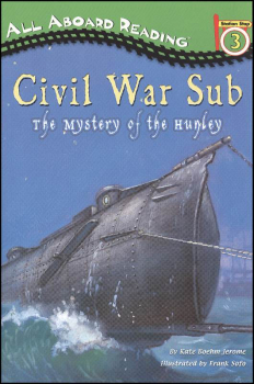 Civil War Sub: The Mystery of the Hunley (Penguin Young Reader Level 4)