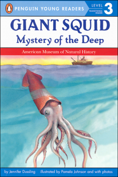 Giant Squid: Mystery of the Deep (Penguin Young Reader Level 3)