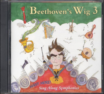 Beethoven's Wig: Sing Along Symphonies Vol 3