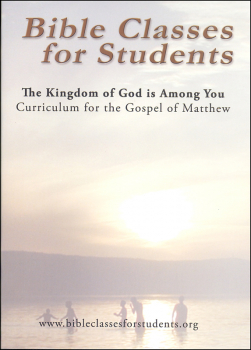 Bible Classes for Students: The Kingdom of God is Among You CD