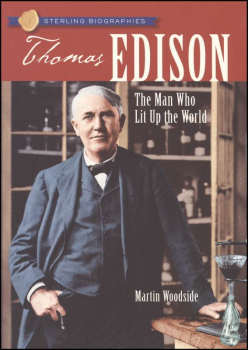 Thomas Edison: Man Who Lit Up The World