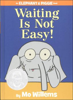 Waiting is Not Easy! (Elephant and Piggie Book)