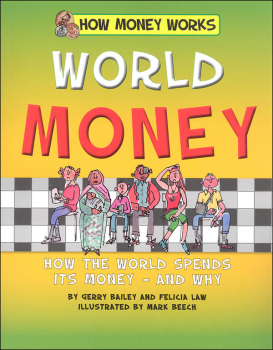 World Money (How Money Works)