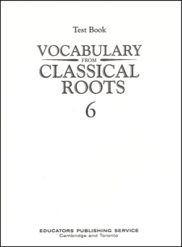 Vocabulary From Classical Roots 6 Test & Key