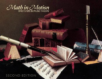 Math in Motion: First Steps in Music Text 2nd Edition