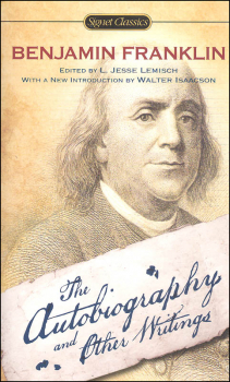 Ben Franklin Autobiography & Other Writings