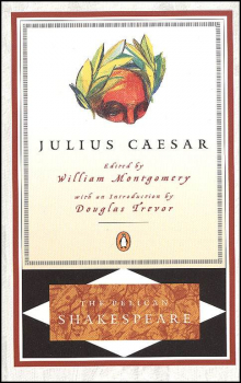 Julius Caesar (The Pelican Shakespeare)