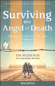 Surviving the Angel of Death: True Story of a Mengele Twin in Auschwitz