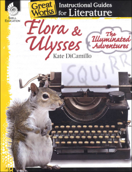 Flora & Ulysses: Instructional Guide for Literature