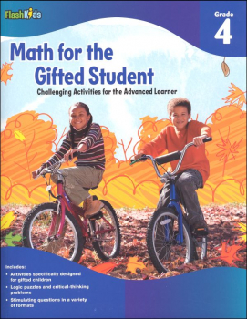 Math for the Gifted Student: Challenging Activities for the Advanced Learner Grade 4