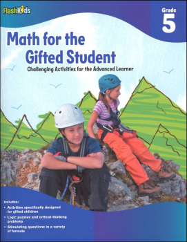 Math for the Gifted Student: Challenging Activities for the Advanced Learner Grade 5