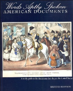 Words Aptly Spoken: American Documents 2nd Edition