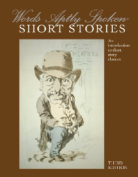Words Aptly Spoken: Short Stories 3rd Edition