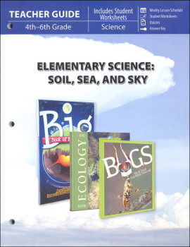 Elementary Science: Soil, Sea, & Sky Teacher Guide