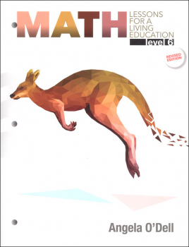 Math Lessons for a Living Education Level 6 - Revised Edition (3rd Printing)