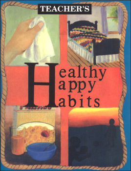 Healthy Happy Habits Teacher Edition - Grade 3