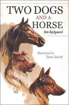 Two Dogs and a Horse (Jim Kjelgaard Stories)