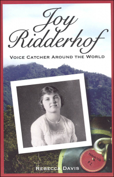 Joy Ridderhof: Voice Catcher Around the World (Potter's Wheel #2)